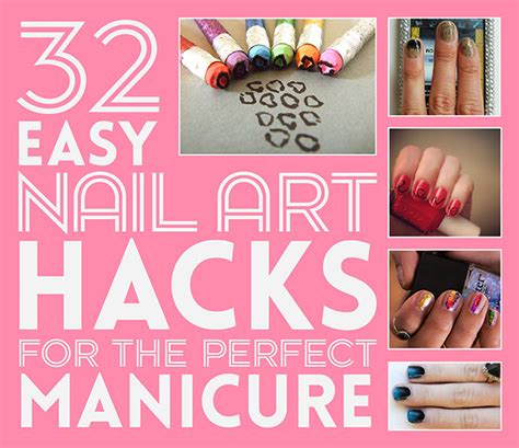 easy hacks 32 easy nail art hacks for the perfect manicure