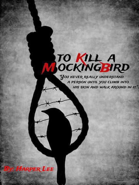 To And To Kill aalawchak to kill a mockingbird