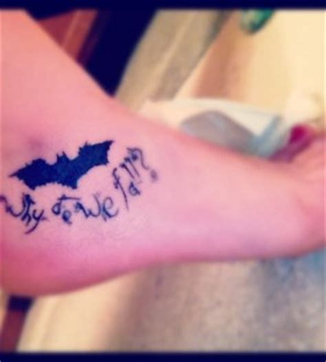 why do we fall tattoo why do we fall batman tattoomagz