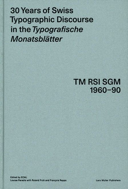 30 years of swiss typographic discourse in the