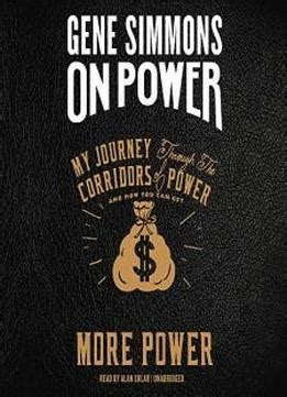 on power my journey through the corridors of power and how you can get more power books on power my journey through the corridors of power and
