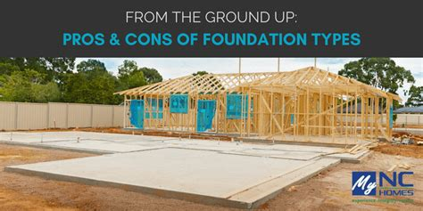 types of home foundations triangle area real estate news information blog