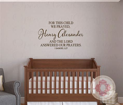 Scripture Wall Decals For Nursery For This Child We Prayed Wall Decal With By Openheartcreations
