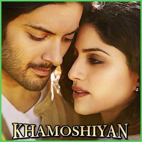 khamoshiyan mp3 download tu har lamha khamoshiyan
