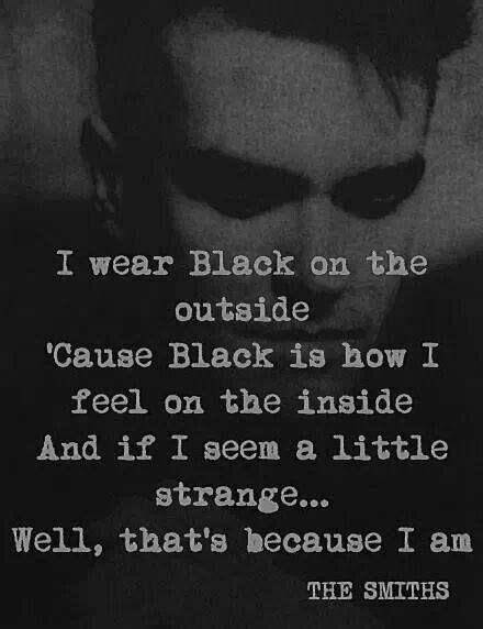 On The Patio Lyrics by Quot I Wear Black On The Outside Because Black Is How I Feel