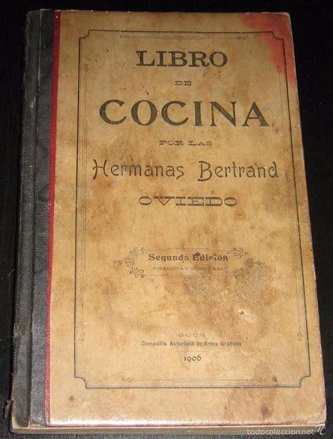 libros de cocina antiguos libro de cocina por las hermanas bertrand 2 170 e comprar