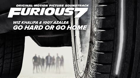 wiz khalifa iggy azalea go or go home furious 7