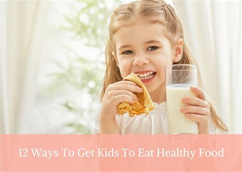 healthy now how to get your child to eat right move more and sleep enough books 12 ways to get to eat healthy food today magazine