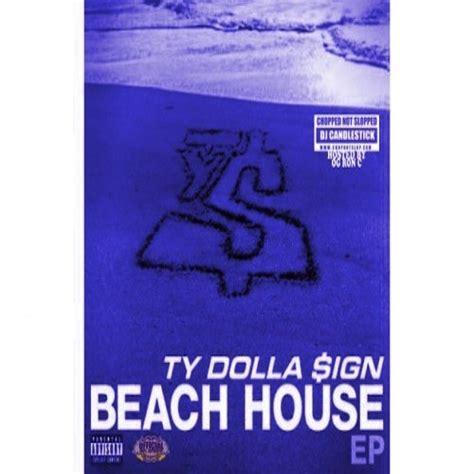 ty dolla sign beach house ty dolla ign beach house ep chopped not slopped dj candlestick og ron c