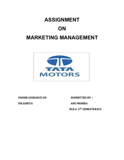 Mba Marketing In Tata Motors by Tata Motors