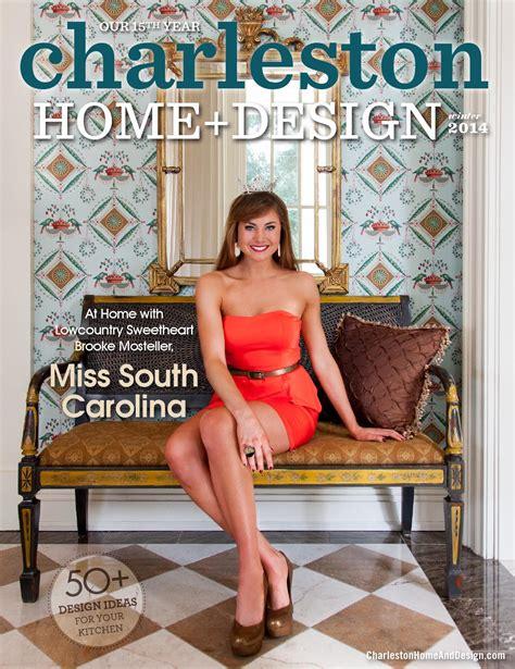 california homes winter by magazine issuu page modern charleston home design magazine winter 2014 by