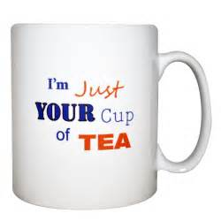 tea and coffee mugs i m just your cup of tea mug