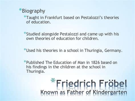 biography features powerpoint friedrich froebel