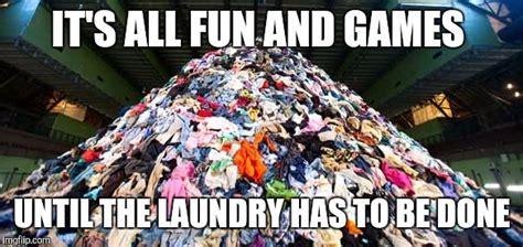 Laundry Meme - laundry imgflip