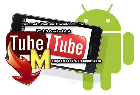 apk tubemate pro tubemate downloader pro v2 2 5 cracked apk version free