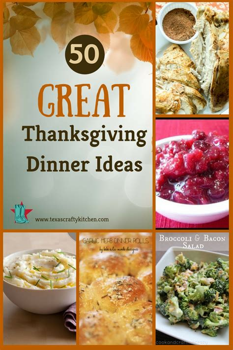 unique dinner ideas 50 great thanksgiving dinner ideas crafty kitchen