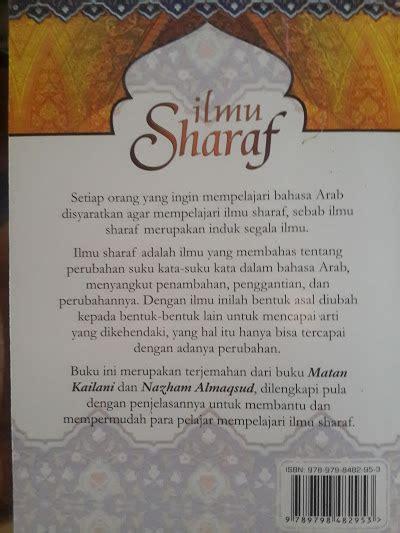 Ilmu Nahwu Sharaf Praktis2 Buku buku ilmu sharaf terjemah matan kailani dan nazham