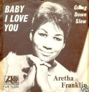 baby i you baby i you aretha franklin song
