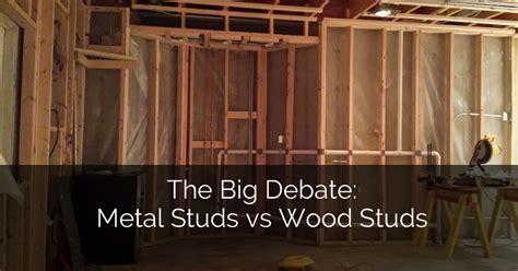 The Big Debate: Metal Studs vs Wood Studs   Home
