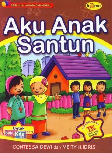 Promo Buku Aku Naura bukukita aku anak santun untuk tk b semester 1 promo luxima