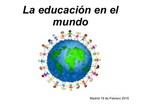 imagenes extrañas en el mundo el acceso a la educaci 243 n en el mundo