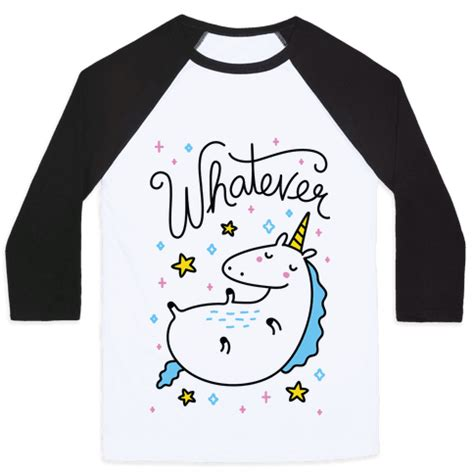 Whatever Unicorn   Baseball Shirt   HUMAN