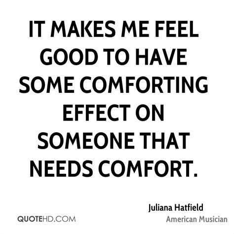 how to comfort someone who has had a miscarriage juliana hatfield quotes quotehd