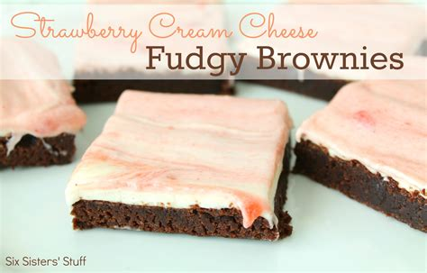The Fudgy Brownies Cheese strawberry cheese fudgy brownies recipe six stuff