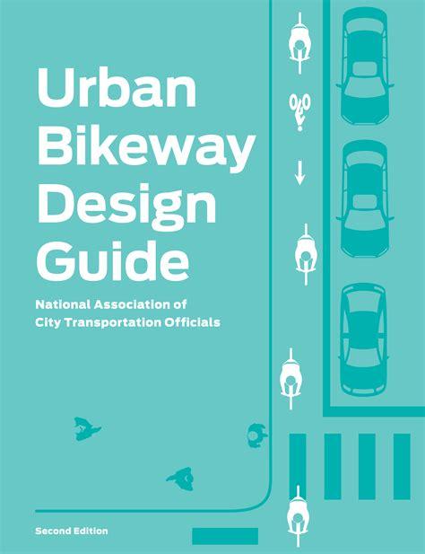 design typography etc a handbook books bikeway design guide national association of city