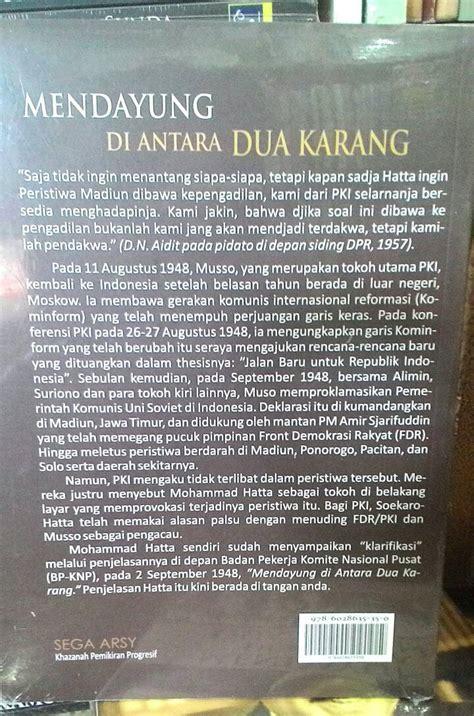 Buku Mohammad Hatta Mendayung Antara Dua Karang jual mendayung diantara dua karang mohammad hatta bursa