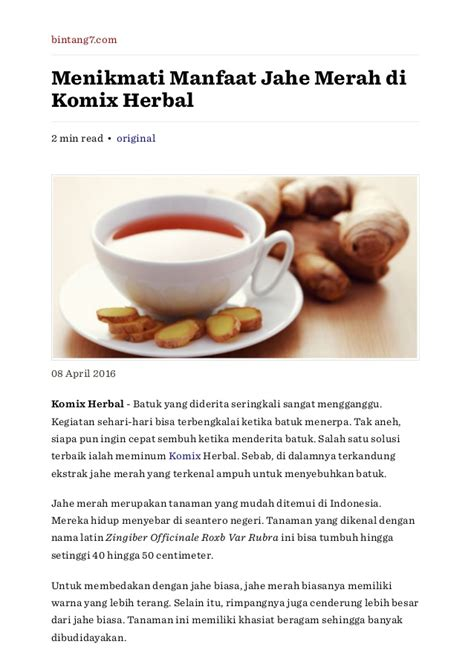Komix Herbal Original menikmati manfaat jahe merah di komix herbal