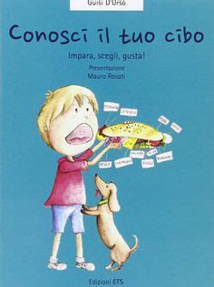 alimentazione bambini 8 anni libri per bambini sull alimentazione insegnare l