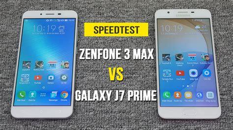 Hp Asus Vs Samsung perbandingan bagus mana hp asus zenfone 3 max vs samsung galaxy j7 prime segi harga kamera dan