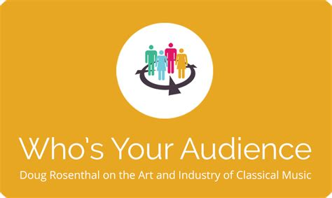 Whos Your Audience by Inside The Arts