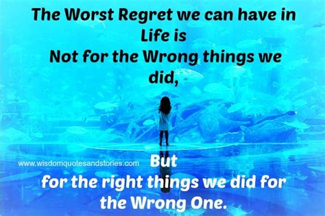 7 Things You Could Regret Saying In An Argument by Wisdom Quotes And Stories Worst Regret In Is