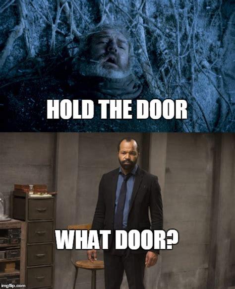 Door Meme - hold what door imgflip