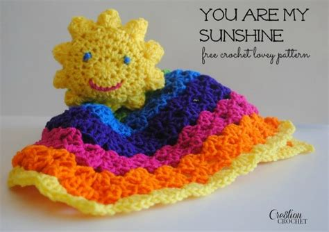 crochet pattern you are my sunshine you are my sunshine lovey cre8tion crochet