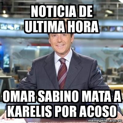Mata Ultima meme matias prats noticia de ultima hora omar sabino
