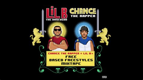 chance the rapper lil b last dance chance the rapper lil b free based freestyle mixtape