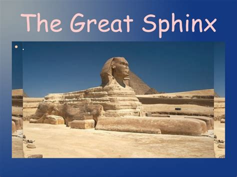 The Great the great sphinx
