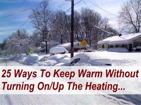 How To Keep Baby Warm Without A Heat L by 25 Ways To Keep Warm Without Turning On Or Turning Up The