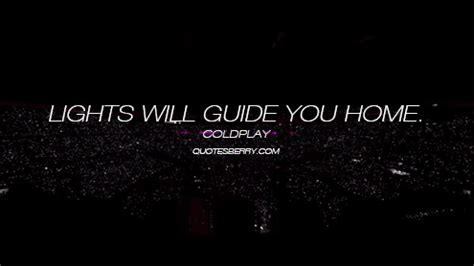 lights will guide you home coldplay fix you
