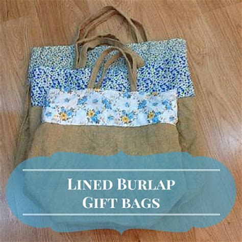 the handmade lined burlap gift bags with tutorial keeping it real