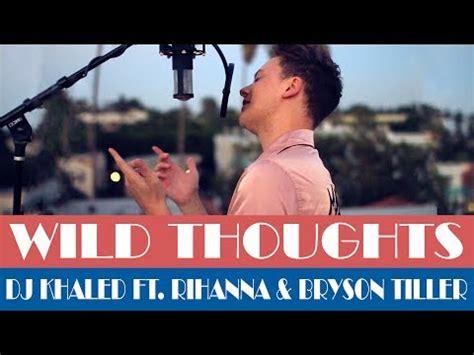 download mp3 dj khaled ft rihanna dj khaled wild thoughts ft rihanna bryson tiller ytpak