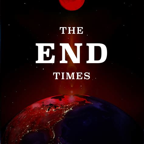 the end times in the end times archives lowcountry community church