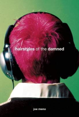 Hairstyles Of The Damned Audiobook by Hairstyles Of The Damned By Joe Meno Paperback Barnes