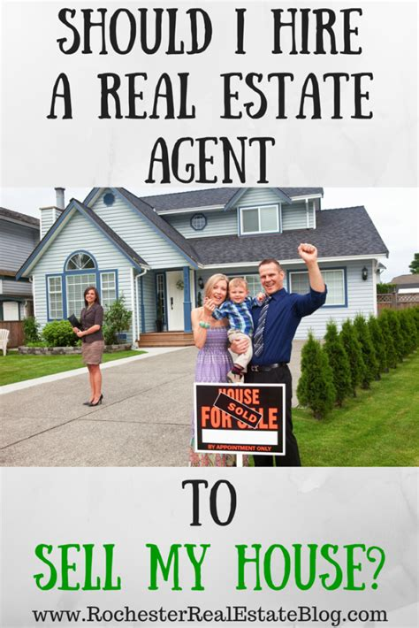 should i hire a real estate to sell my house
