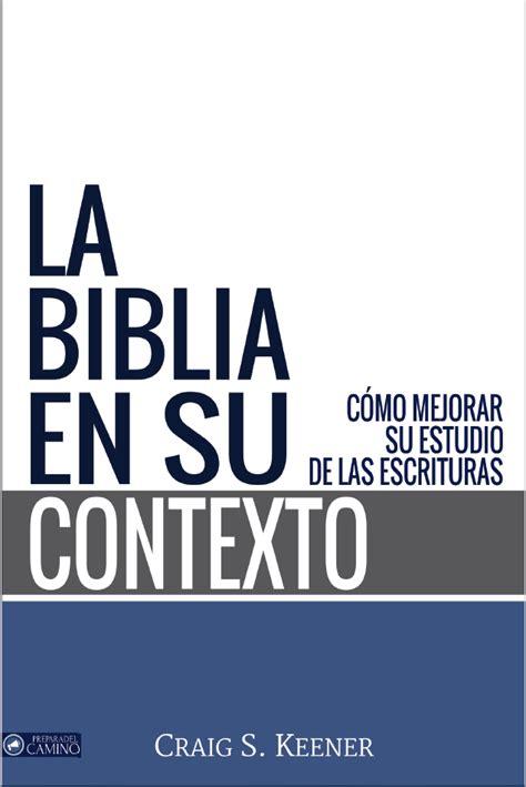 donde descargar libros cristianos gratis en pdf s keener la biblia en su contexto libros cristianos gratis para descargar