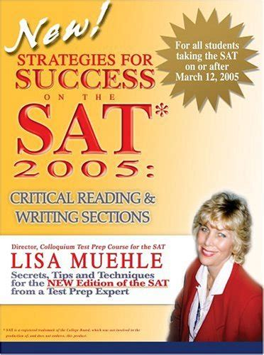 tips for reading section of sat strategies for success on the sat 2005 critical reading