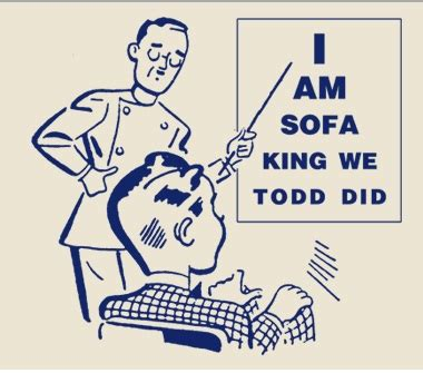 sofa king wee todd did the old reader